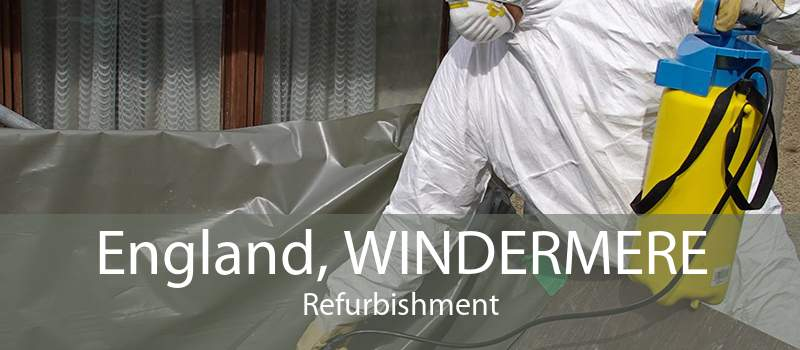 England, WINDERMERE Refurbishment