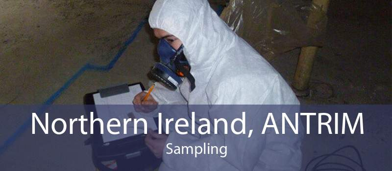 Northern Ireland, ANTRIM Sampling